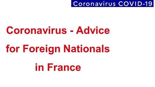 Coronavirus - Advice for Foreign Nationals in France (Last update: 20 (...)